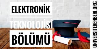 Elektronik Teknolojisi Bölümü İş İmkanları Maaşları Hakkında Bilgi
