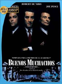 Buenos Muchachos 1990 HD [1080p] Latino [GoogleDrive] DizonHD