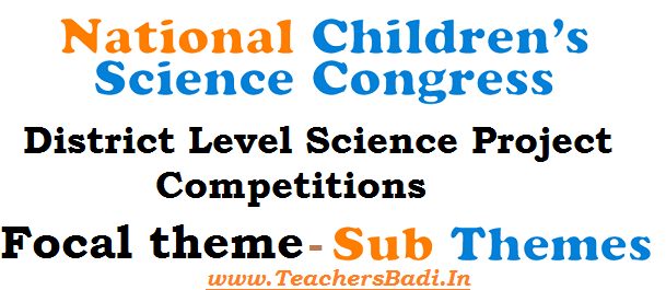 NCSC, District Level Science Project Competitions,National Children's Science Congress