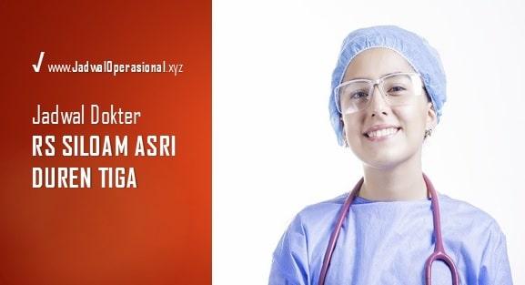 Jadwal Dokter RS Siloam Asri Duren Tiga