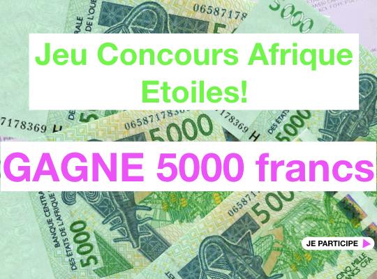 gagne-5000-francs-cfa-au-jeu-concours-afrique-etoiles