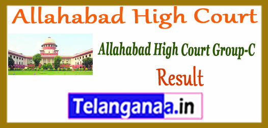 Allahabad HC Group C Result Final Merit List 2017