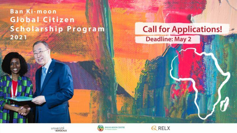 Ban Ki-moon Global Citizen Scholarship Program 2021 for Young African Leaders