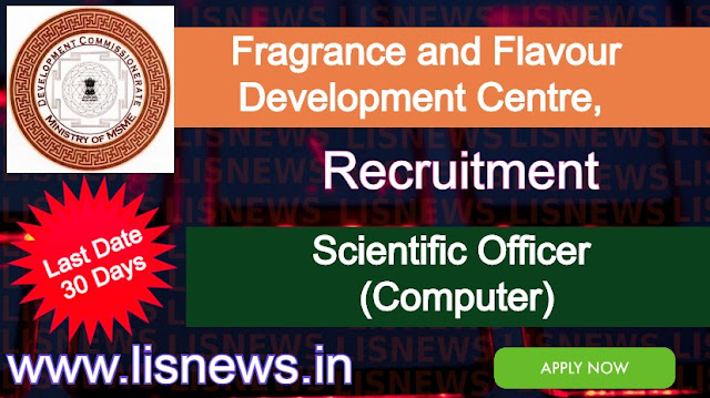 Scientific Officer (Computer) at Fragrance and Flavour Development Centre