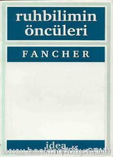 Raymond E. Fancher - Ruhbilimin Öncüleri