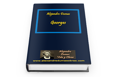 Georges - Alejandro Dumas