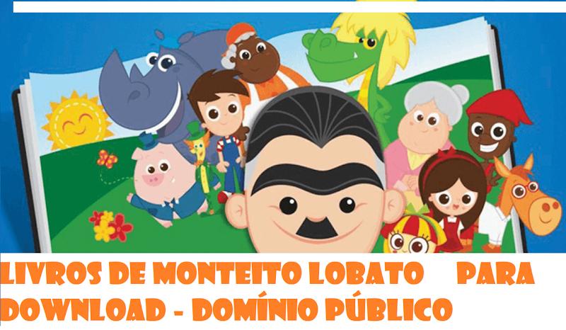 LIVROS DE MONTEIRO LOBATO - DOMÍNIO PÚBLICO