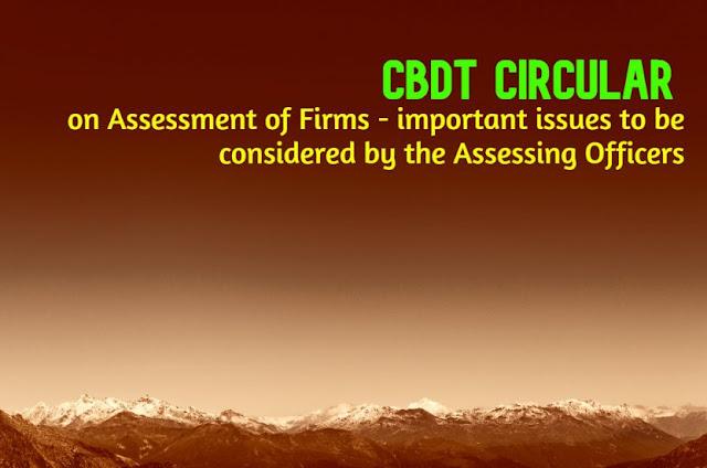 cbdt-circular-on-assessment-of-firms