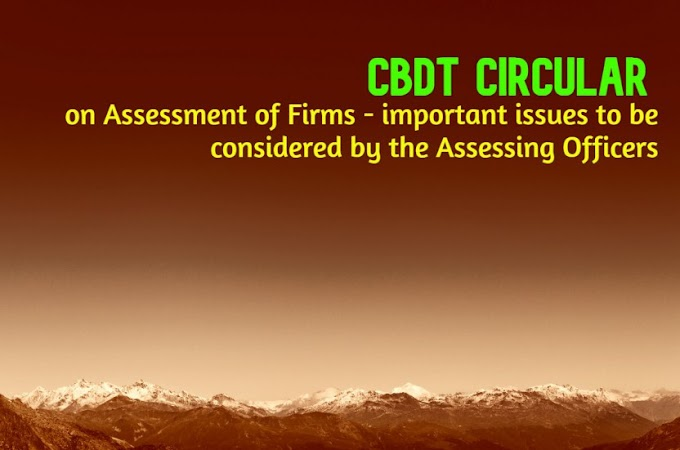 CBDT Circular on Assessment of Firms