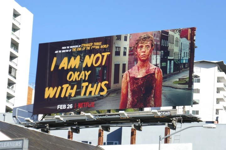 I Am Not Okay With This series billboard