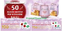 Logo Concorso ''50 buoni motivi per scegliere Bauli'': vinci Gift Card da 50€