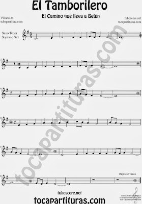 Partitura de El Tampolirero para Saxofón Soprano y Saxo Tenor El niño del Tambor Villancico Carol Of the Drum Sheet Music for Soprano Sax and Tenor Saxophone Music Scores