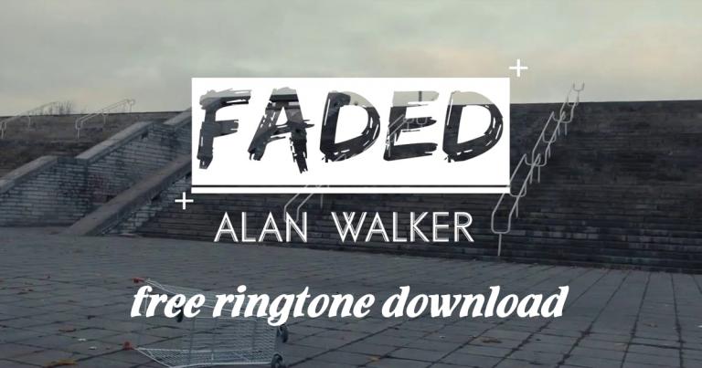 faded ringtone 2019 download
