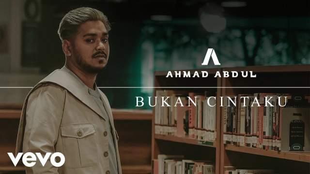 Ahmad Abdul - Bukan Cintaku