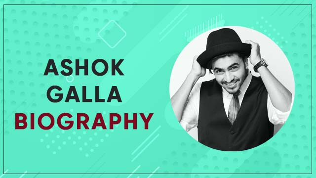 Ashok Galla biography, wiki