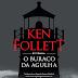 O Buraco da Agulha, de Ken Follett e Arqueiro