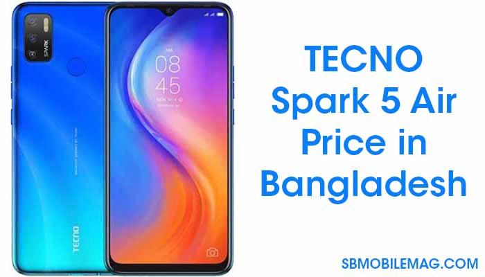 Tecno Spark 5 Air, Tecno Spark 5 Air Price in Bangladesh, Tecno Spark 5 Air Price