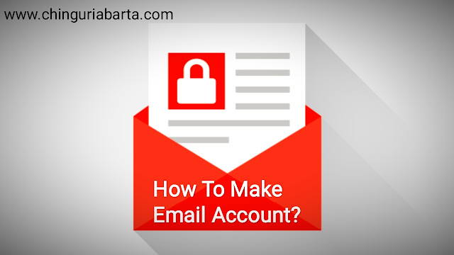 How To Make An Email Account step by step?