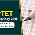 UPTET Answer Key 2019 OUT, Download Now
