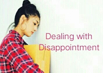 14 encouraging Steps to Deal with  Disappointment