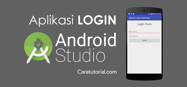 Tutorial Membuat Aplikasi Login Sederhana Android Studio Tanpa Database