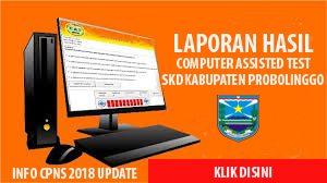 Download Laporan Hasil CAT SKD CPNS kabupaten Probolinggo
