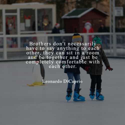 Best brother quotes to inspire treasuring siblings bond