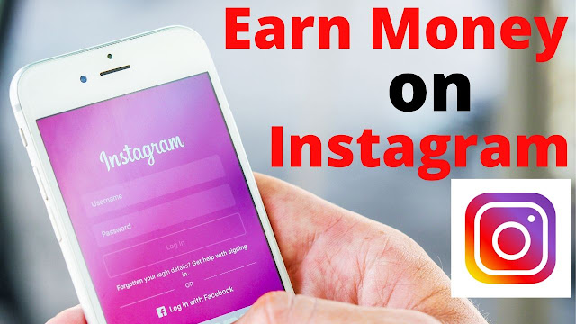 How to Earn Money from Instagram in 2020