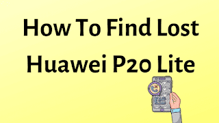 How To Find Lost Android Mobile Phone