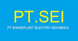 Informasi Loker SMA/SMK PT.Shandplast Elektro Indonesia Jakarta