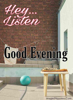Good Evening Photos HD Download for Whatsapp