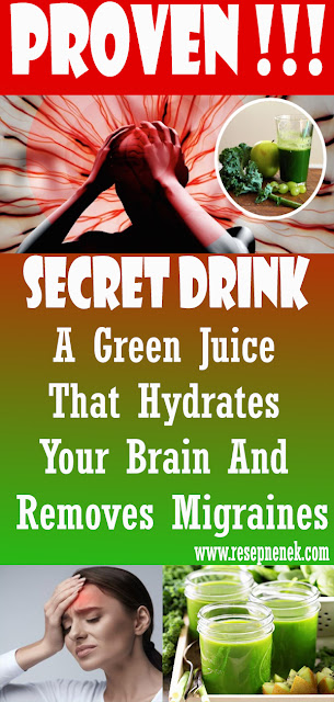 A Green Juice That Hydrates Your Brain And Removes Migraines
