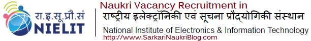 Naukri Vacancy Recruitment NIELIT