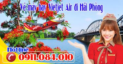 Đặt mua vé máy bay hãng Vietjet Air đi Hải Phòng