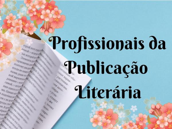 (OFF) Profissionais da Publicação Literária