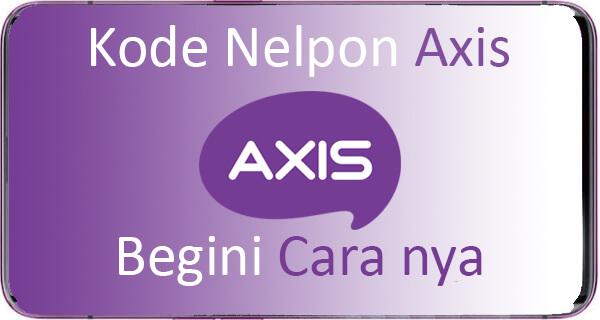 Kode Nelpon Gratis Axis