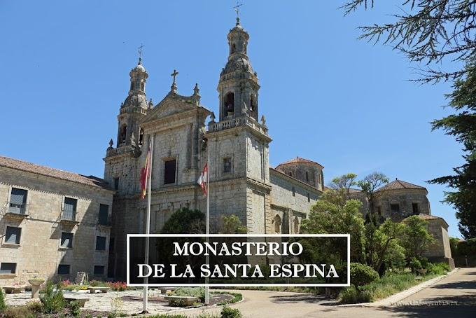 Monasterio de la Santa Espina, Valladolid