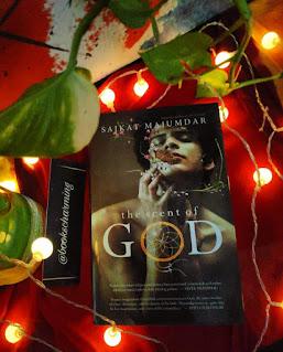 The Scent of God by Saikat Majumdar
