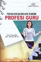 ajibayustore  Judul Buku : Pengembangan Karir Profesi Guru Pengarang : Drs. Daryanto - Drs. Tasrial, M.Si Penerbit : Gava Media