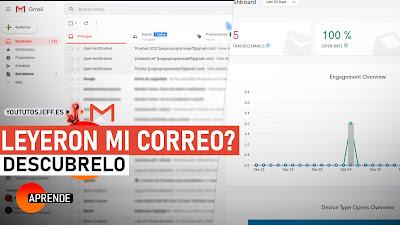 saber si leyeron mi correo gmail