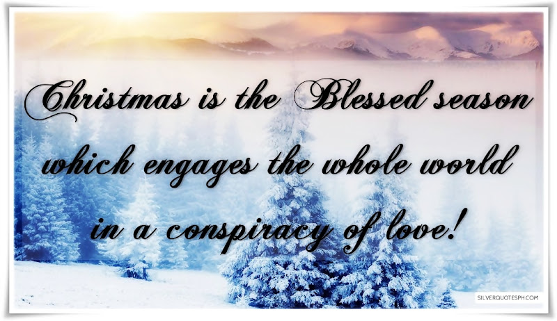 Christmas Is The Blessed Season, Picture Quotes, Love Quotes, Sad Quotes, Sweet Quotes, Birthday Quotes, Friendship Quotes, Inspirational Quotes, Tagalog Quotes