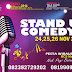 STAND UP COMEDY ?