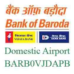 Vijaya Baroda Ahmedabad Domestic Airport Branch Branch Ahmedabad New IFSC-MICR