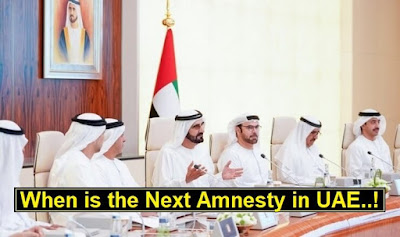 Amnesty UAE 2020 latest news, when is the next amnesty in UAE