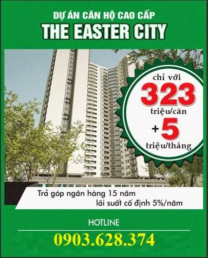 Dự án The Easter City mở bán 100 căn NOXH