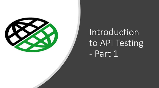 Introduction to API Testing - Part 1