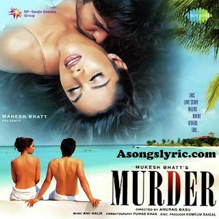 Murder (2004) Movie Songs Lyrics Mp3 Audio & Video Download