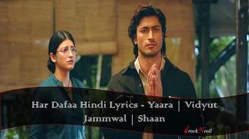 Har-Dafaa-Hindi-Lyrics-Yaara-Vidyut-Jammwal-Shaan