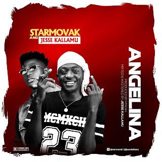 [Music] Star Movak x Jesse Kallamu - Angelina