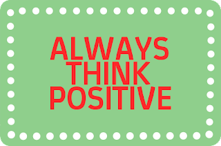 Positive thinking in life is important for personality development.